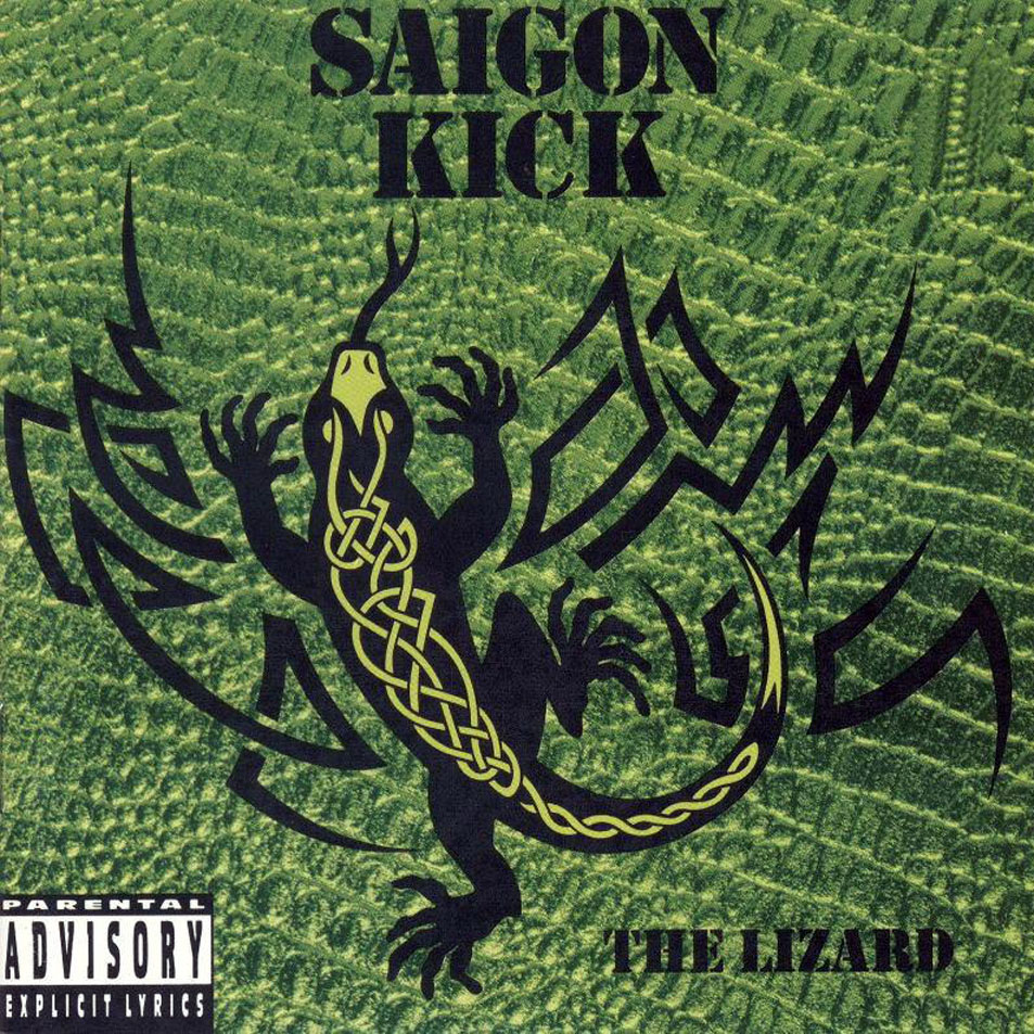 Saigon_Kick-The_Lizard-Frontal
